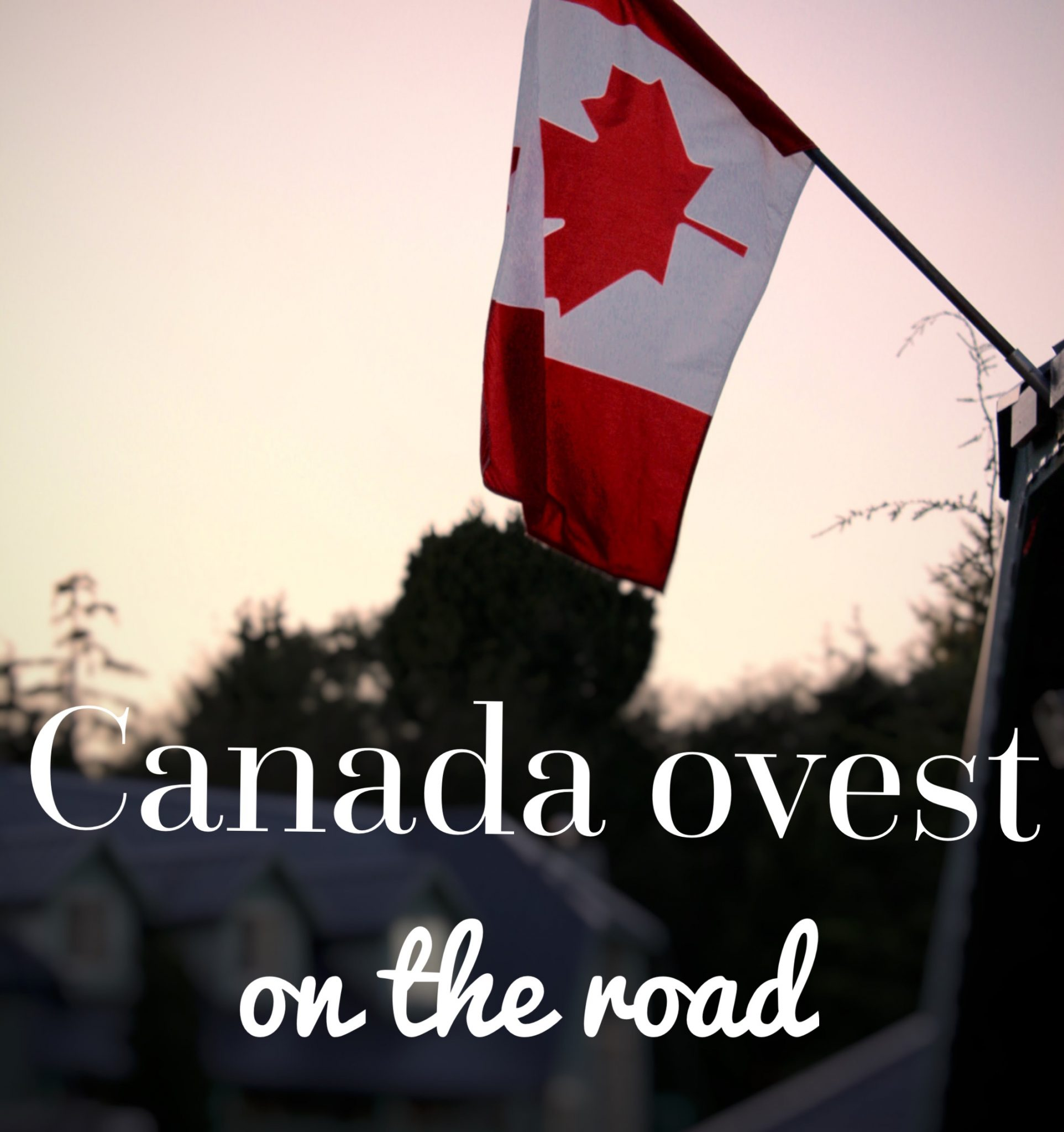 canada west on the road